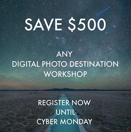 Save $500 Now Thru Cyber Monday - John Paul Caponigro – Digital Photography Workshops, DVDs, eBooks